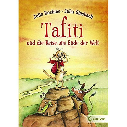 Julia Boehme - Tafiti und die Reise ans Ende der Welt - Preis vom 20.06.2021 04:47:58 h