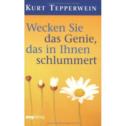 Kurt Tepperwein - Wecken Sie das Genie, das in Ihnen schlummert. - Preis vom 11.06.2021 04:46:58 h