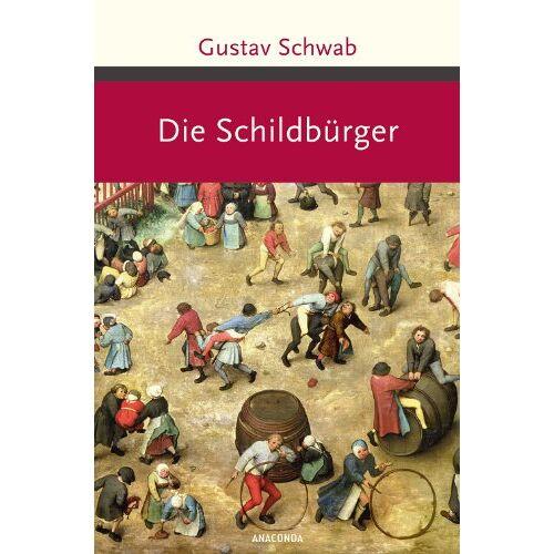 Gustav Schwab - Die Schildbürger - Preis vom 17.06.2021 04:48:08 h