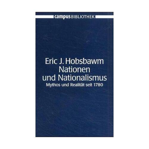 Hobsbawm, Eric J. - Nationen und Nationalismus: Mythos und Realität seit 1780 - Preis vom 22.06.2021 04:48:15 h