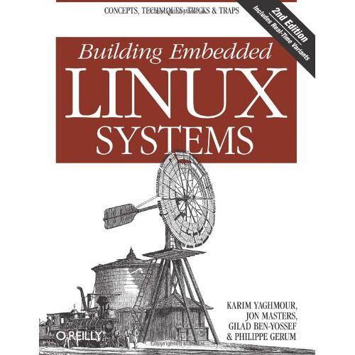 Karim Yaghmour - Building Embedded Linux Systems - Preis vom 17.05.2021 04:44:08 h