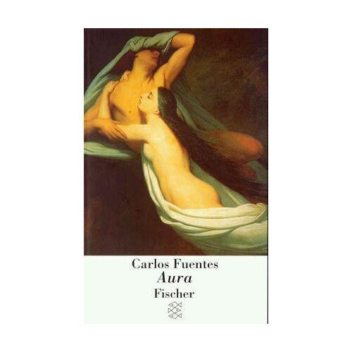 Carlos Fuentes - Aura: Novelle & Essay - Preis vom 20.06.2021 04:47:58 h