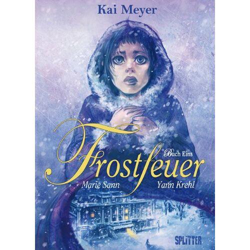 Kai Meyer - Frostfeuer 01: Band 1 - Buch Eins - Preis vom 21.06.2021 04:48:19 h