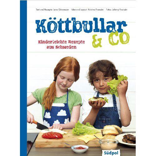 Lena Göransson - Köttbullar & Co - Kinderleichte Rezepte aus Schweden - Preis vom 09.06.2021 04:47:15 h