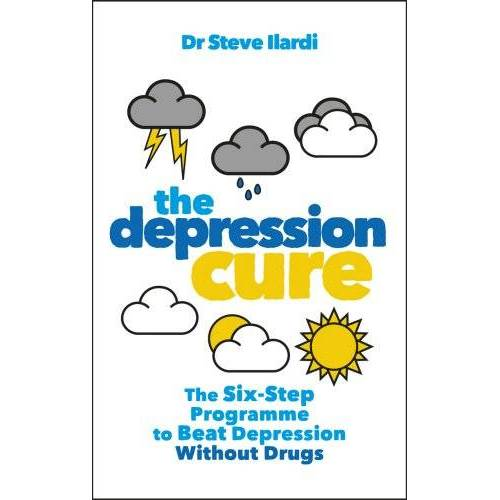 Ilardi, Dr Steve - The Depression Cure: The Six-Step Programme to Beat Depression Without Drugs - Preis vom 12.06.2021 04:48:00 h