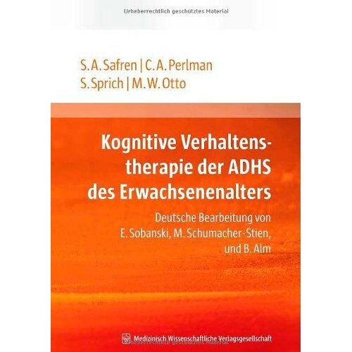 Safren, Steven A. - Kognitive Verhaltenstherapie der ADHS des Erwachsenenalters - Preis vom 30.07.2021 04:46:10 h