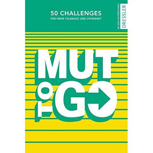 Sonja Bullen - Mut to go: 50 Challenges für mehr Toleranz und Offenheit - Preis vom 09.06.2021 04:47:15 h