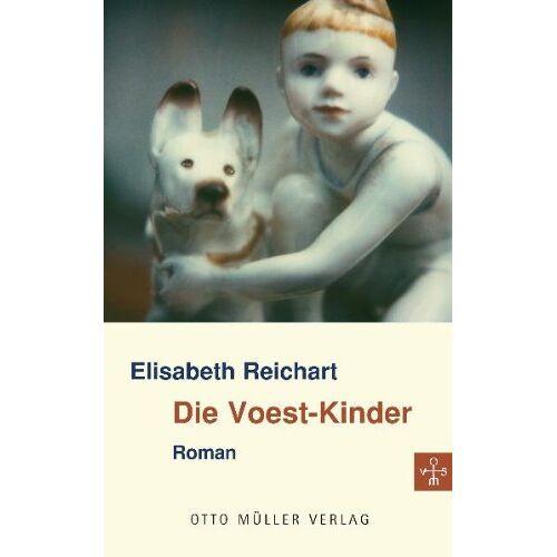 Elisabeth Reichart - Die Voest-Kinder - Preis vom 13.06.2021 04:45:58 h