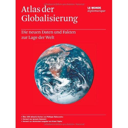 - Atlas der Globalisierung: Die neuen Daten und Fakten zur Lage der Welt - Preis vom 12.06.2021 04:48:00 h