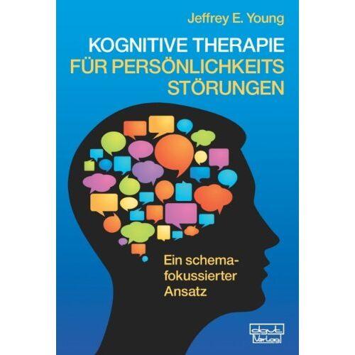Young, Jeffrey E. - Kognitive Therapie für Persönlichkeitsstörungen: Ein schema-fokussierter Ansatz - Preis vom 15.06.2021 04:47:52 h