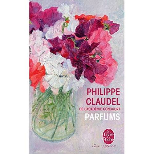 Philippe Claudel - Parfums: Essai - Preis vom 19.06.2021 04:48:54 h