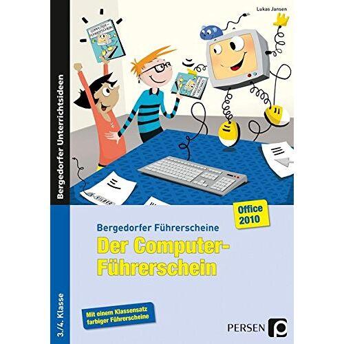 Lukas Jansen - Der Computer-Führerschein - Office 2010: 3./4. Klasse (Bergedorfer® Führerscheine) - Preis vom 22.06.2021 04:48:15 h