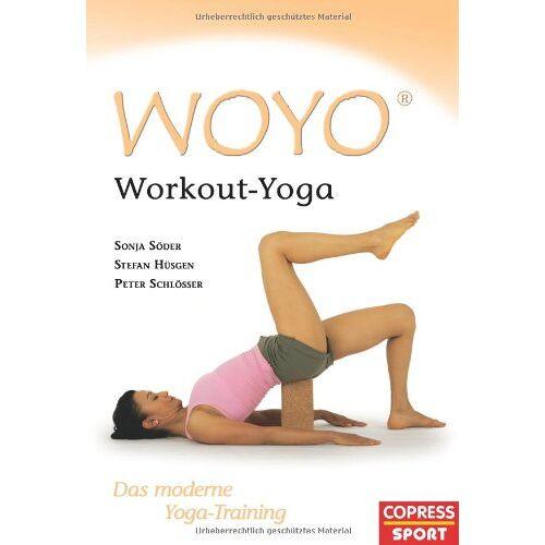 Sonja Söder - WOYO - Workout Yoga. Das moderne Yoga-Training - Preis vom 16.10.2021 04:56:05 h