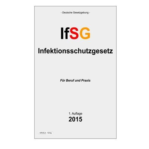 groelsv Verlag - IfSG: Infektionsschutzgesetz - Preis vom 22.06.2021 04:48:15 h