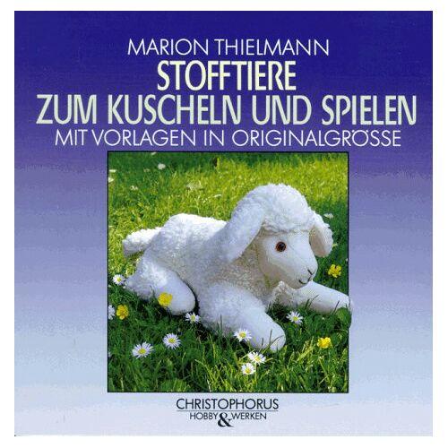 Marion Thielmann - Stofftiere zum Kuscheln und Spielen - Preis vom 11.10.2021 04:51:43 h