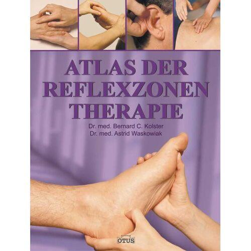 Kolster, Bernhard C. - Atlas der Reflexzonentherapie - Preis vom 15.10.2021 04:56:39 h