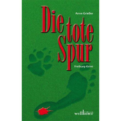 Anne Grießer - Die tote Spur - Preis vom 22.06.2021 04:48:15 h