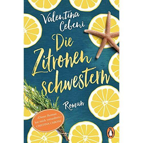 Valentina Cebeni - Die Zitronenschwestern: Roman - Preis vom 28.07.2021 04:47:08 h