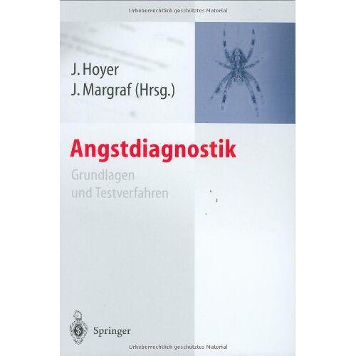 Jürgen Hoyer - Angstdiagnostik: Grundlagen und Testverfahren - Preis vom 12.06.2021 04:48:00 h