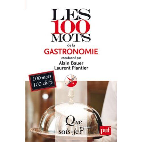 Alain Bauer - Les 100 mots de la gastronomie - Preis vom 13.10.2021 04:51:42 h