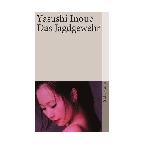 Yasushi Inoue - Das Jagdgewehr (suhrkamp taschenbuch) - Preis vom 14.06.2021 04:47:09 h