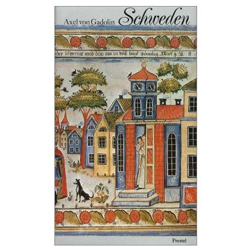 Axel von Gadolin - Schweden. Geschichte und Landschaften - Preis vom 27.10.2021 04:52:21 h