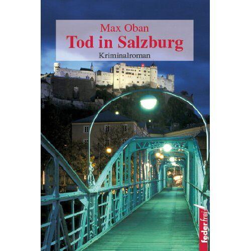 Max Oban - Tod in Salzburg - Preis vom 13.06.2021 04:45:58 h