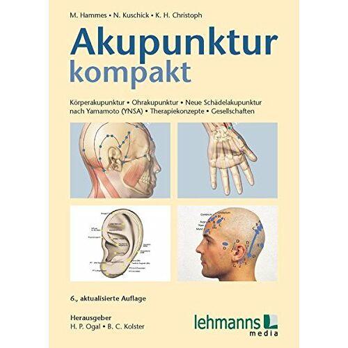 Michael Hammes - Akupunktur kompakt: Körperakupunktur - Ohrakupunktur - Neue Schädelakupunktur nach Yamamoto (YNSA) - Therapiekonzepte - Gesellschaften - Preis vom 12.10.2021 04:55:55 h