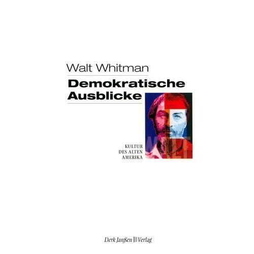 Walt Whitman - Demokratische Ausblicke - Preis vom 16.06.2021 04:47:02 h