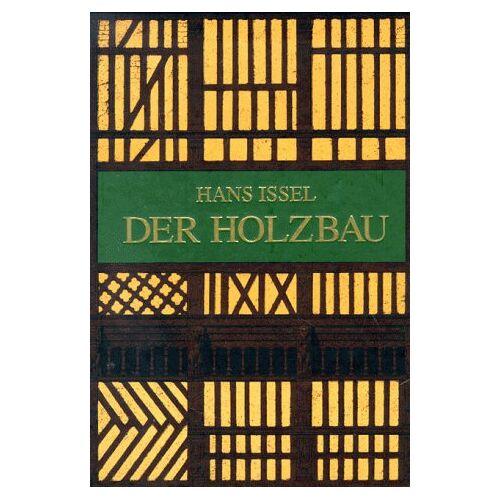 Hans Issel - Der Holzbau - Preis vom 13.06.2021 04:45:58 h