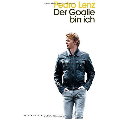 Pedro Lenz - Der Goalie bin ich - Preis vom 13.06.2021 04:45:58 h