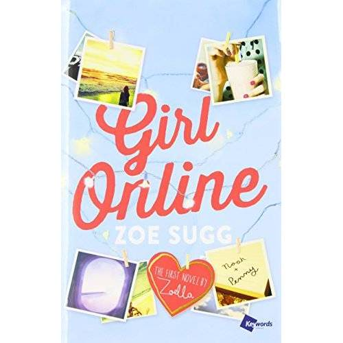 Zoe Sugg - Girl Online: The First Novel by Zoella - Preis vom 18.06.2021 04:47:54 h