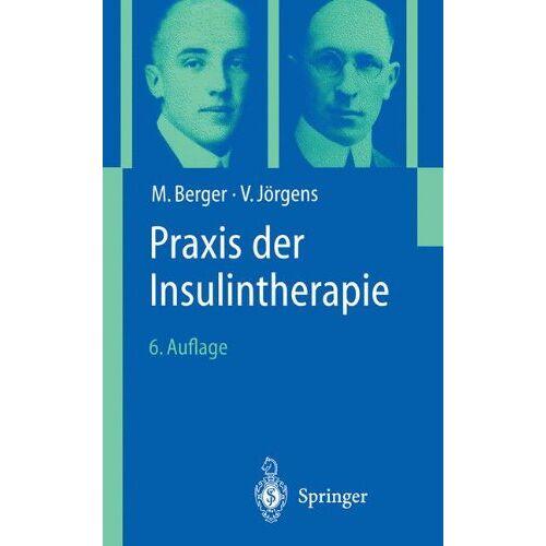 M. Berger - Praxis der Insulintherapie - Preis vom 12.09.2021 04:56:52 h