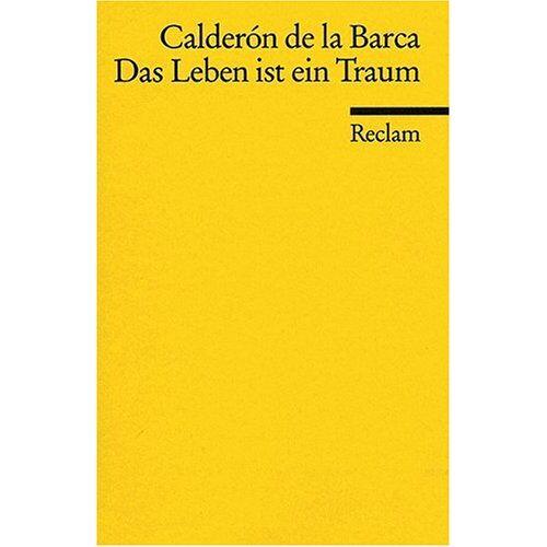 Pedro Calderón de la Barca - Das Leben ist ein Traum - Preis vom 30.07.2021 04:46:10 h