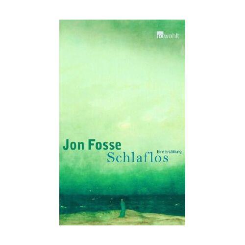 Jon Fosse - Schlaflos - Preis vom 13.06.2021 04:45:58 h