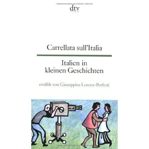 - Carrellata sull'Italia Italien in kleinen Geschichten: Italienisch - deutsch - Preis vom 13.09.2021 05:00:26 h