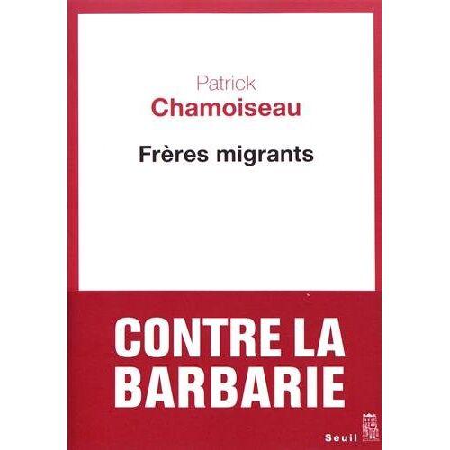 - Frères migrants - Preis vom 17.05.2021 04:44:08 h