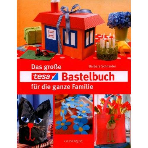 Barbara Schneider - Das große tesa-Bastelbuch für die ganze Familie - Preis vom 17.05.2021 04:44:08 h