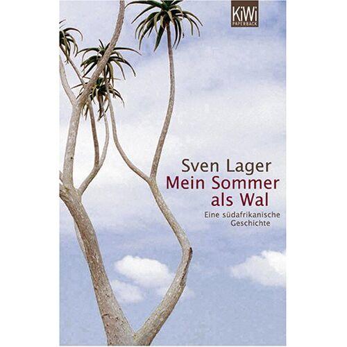 Sven Lager - Mein Sommer als Wal: Eine südafrikanische Geschichte - Preis vom 26.09.2021 04:51:52 h