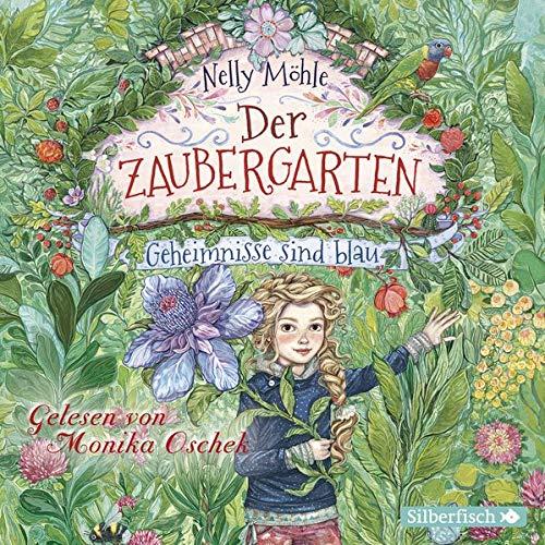 Nelly Möhle - Geheimnisse sind blau: 3 CDs (Der Zaubergarten, Band 1) - Preis vom 22.06.2021 04:48:15 h