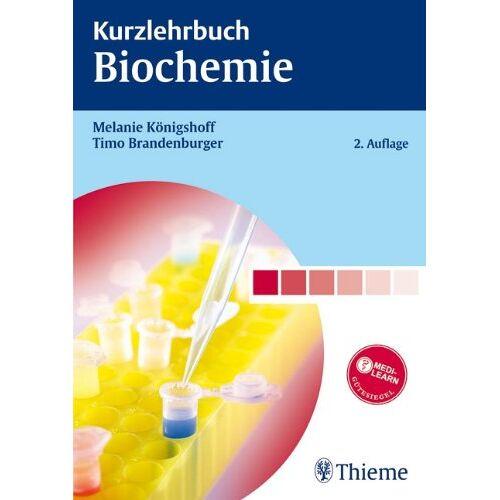 Melanie Königshoff - Kurzlehrbuch Biochemie - Preis vom 19.06.2021 04:48:54 h