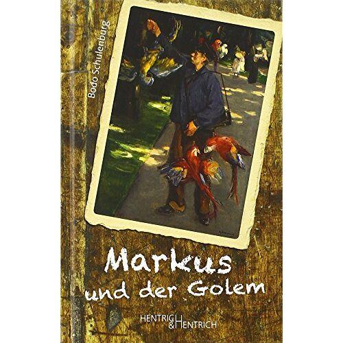Bodo Schulenburg - Markus und der Golem - Preis vom 21.06.2021 04:48:19 h