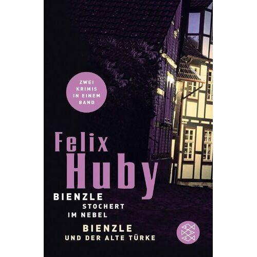 Felix Huby - Bienzle und der alte Türke/Bienzle stochert im Nebel: Krimi - Preis vom 16.06.2021 04:47:02 h