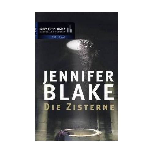 Jennifer Blake - Die Zisterne. - Preis vom 28.07.2021 04:47:08 h