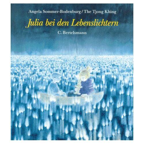 Angela Sommer-Bodenburg - Julia bei den Lebenslichtern. ( Ab 6 J.) - Preis vom 14.06.2021 04:47:09 h