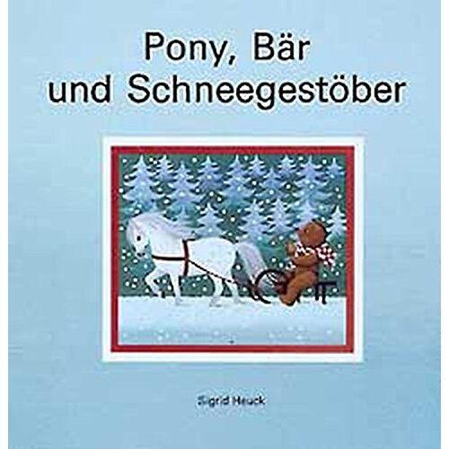 Sigrid Heuck - Pony, Bär und Schneegestöber - Preis vom 15.06.2021 04:47:52 h