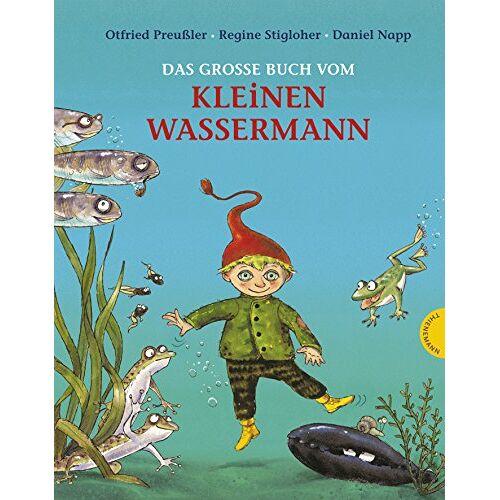 Otfried Preußler - Der kleine Wassermann: Das große Buch vom kleinen Wassermann - Preis vom 14.06.2021 04:47:09 h