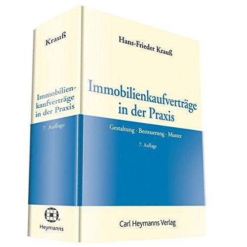 Hans-Frieder Krauß - Immobilienkaufverträge in der Praxis - Preis vom 17.06.2021 04:48:08 h