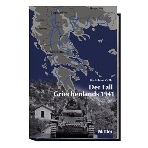 Golla Der Fall Griechenlands 1941 - Preis vom 27.07.2021 04:46:51 h