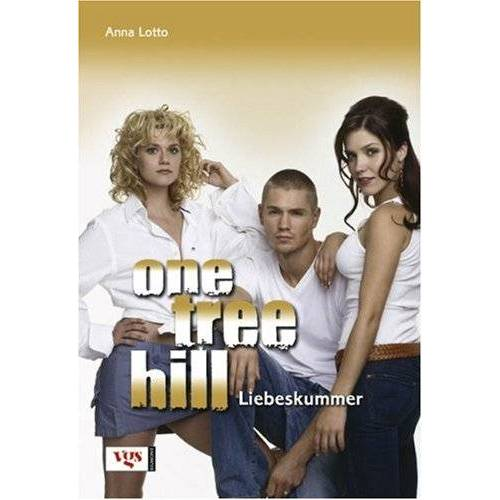 Anna Lotto - One Tree Hill. Liebeskummer - Preis vom 15.10.2021 04:56:39 h